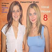 Vocal House 8 by Hasenchat Music