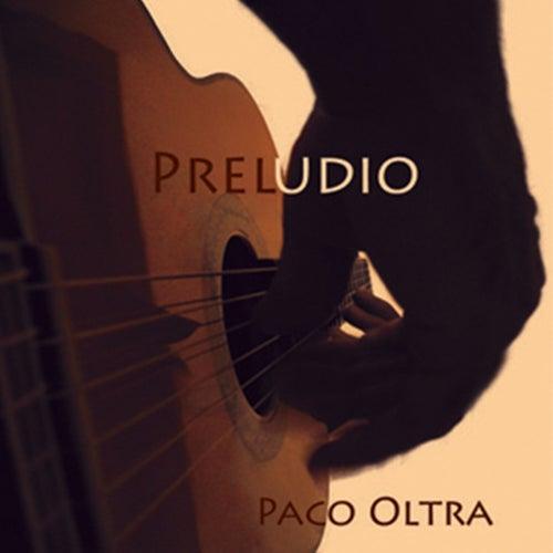 Preludio de Paco Oltra