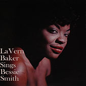 Lavern Baker Sings Bessie Smith (Bonus Track Version) de Lavern Baker