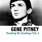 Teardrop By Teardrop, Vol. 2 by Gene Pitney