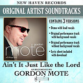 Ain't It Just Like the Lord (Performance Tracks) - EP by Gordon Mote
