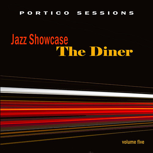 Jazz Showcase: The Diner, Vol. 5 by Various Artists