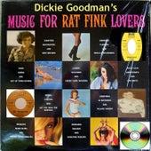 Dickie Goodman's Music for Rat Fink Lovers by Dickie Goodman