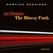 Jazz Showcase: The Bluesy Funk, Vol. 3 by Various Artists