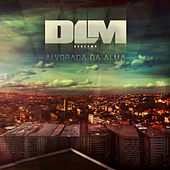 Alvorada da Alma by Dealema
