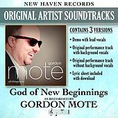 God of New Beginnings (Performance Tracks) - EP by Gordon Mote