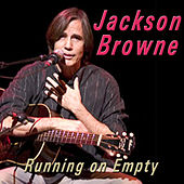 Running on Empty de Jackson Browne