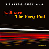 Jazz Showcase: The Party Pad, Vol. 4 by Various Artists