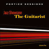 Jazz Showcase: The Guitarist, Vol. 5 by Various Artists