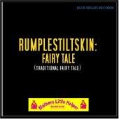 Rumplestiltskin: Fairy Tale von Mother's Little Helper