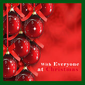 With Everyone at Christmas de Various Artists
