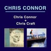 Chris Connor + Chris Craft (Bonus Track Version) by Chris Connor