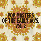 Pop Masters of the Early 60's, Vol. 2 de Various Artists