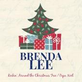 Rockin' Around the Christmas Tree by Brenda Lee