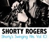 Shorty's Swinging Hits, Vol. 10 di Shorty Rogers