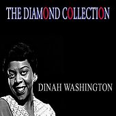 The Diamond Collection (Original Recordings) by Dinah Washington