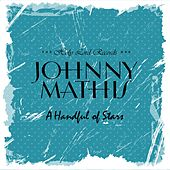A Handful of Stars by Johnny Mathis