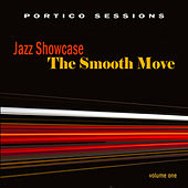 Jazz Showcase: The Smooth Move, Vol. 1 by Various Artists