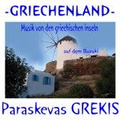 Musik von den griechischen  Inseln  auf dem  Buzuki von Paraskevas Grekis