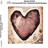 The Sound of 1959 - Heartaches By the Number de Various Artists