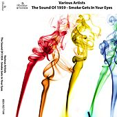 The Sound of 1959 - Smoke Gets in Your Eyes by Various Artists