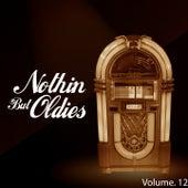 Nothin' but Oldies, Vol. 12 de Various Artists