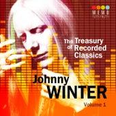The Treasury of Recorded Classics: Johnny Winter, Vol. 1 de Johnny Winter
