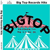 Big Top Records Hits de Various Artists