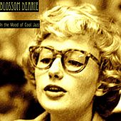 In the Mood of Cool Jazz by Blossom Dearie