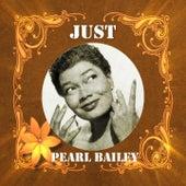Just Pearl Bailey von Pearl Bailey