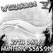 27Th Day / Hunting Season - Single by The Wizards