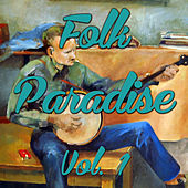 Folk Paradise Vol. 1 by Various Artists