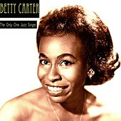 The Only One Jazz Singer by Betty Carter