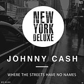 Where the Streets Have No Names von Johnny Cash