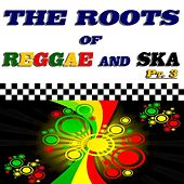 The Roots of Reggae and Ska, Pt. 3 de Various Artists