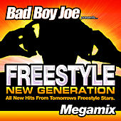 Badboyjoe's Freestyle New Generation Megamix de Various Artists