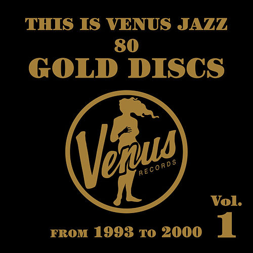 This Is Venus Jazz - 80 Gold Discs: From 1993 to 2000 by Various Artists