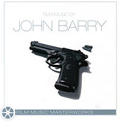 Film Music Masterworks - JOHN BARRY by Various Artists