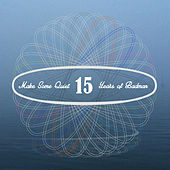 Make Some Quiet - 15 Years of Badman von Various Artists
