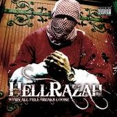 When All Hell Breaks Loose by Hell Razah
