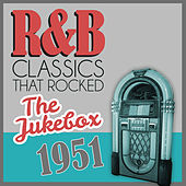 R&B Classics That Rocked the Jukebox in 1951 by Various Artists