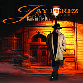 Anthology: Back In The Day by Jay Perez