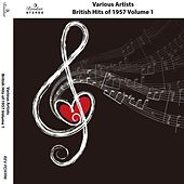 British Hits of 1957, Vol. 1 by Various Artists