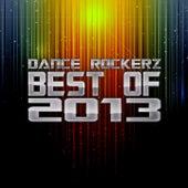 Dance Rockerz - Best of 2013 von Various Artists
