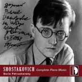 Dmitri Shostakovich : Complete Piano Music by Boris Petrushansky