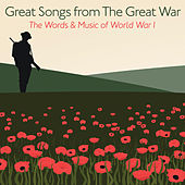 Great Songs from the Great War - The Words and Music of World War I de Various Artists