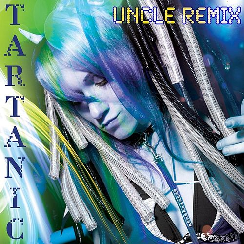 Uncle Remix by Tartanic