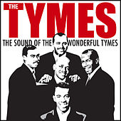 The Sound of the Wonderful Tymes de The Tymes
