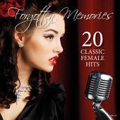 Forgotten Memories - 20 Classic Female Hits de Various Artists