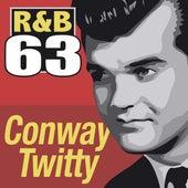 R&B '63 von Conway Twitty